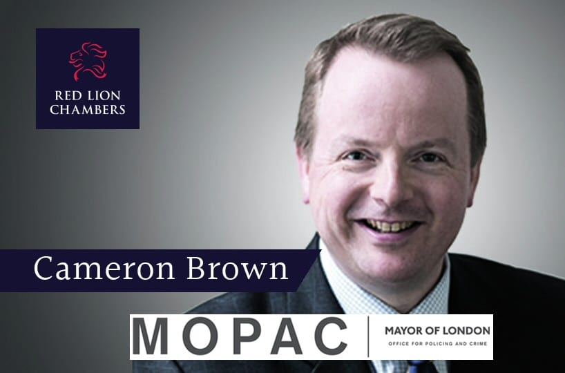 Red Lion Chambers congratulate Cameron Brown on his appointment as a Legally Qualified Chair for MOPAC.  (Mayor of London Office for Policing and Crime)