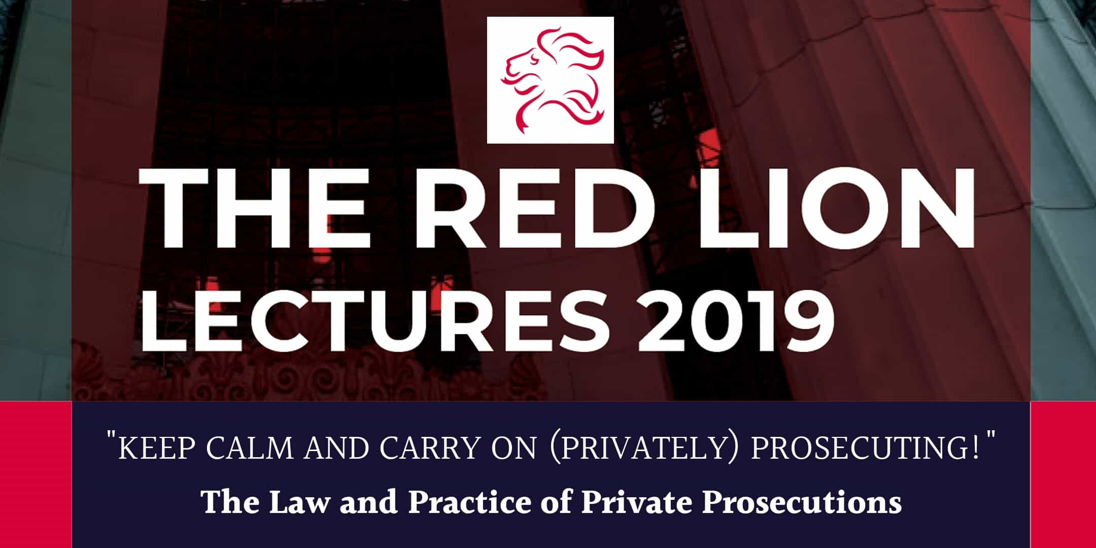 Gillian Jones QC, Andrew Marshall & David Walbank QC discuss private prosecutions in the third of 'The Red Lion Lectures 2019'