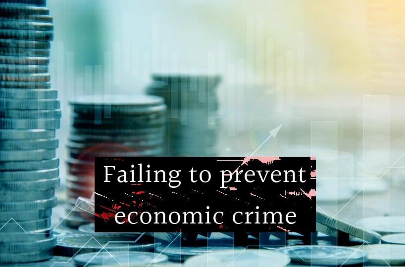 Failing to prevent economic crime By Michael Goodwin QC, Michelle Sloane, Aimee Riese [LAW GAZETTE]