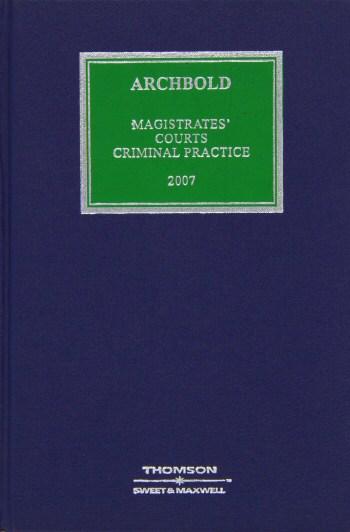 Archbold Magistrates Court: Criminal Practice
