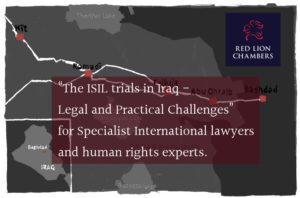 """Red Lion Chambers' International Practice Group held a Seminar last night on: """"The ISIL trials in Iraq- Legal and Practical Challenges"""" for Specialist International lawyers and human rights experts."""