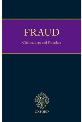 Ormerod & Montgomery on Fraud: Criminal Law and Procedure