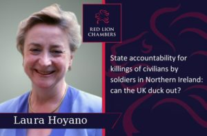 State accountability for killings of civilians by soldiers in Northern Ireland: can the UK duck out? Laura Hoyano.