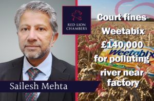 """Sailesh Mehta, prosecuting on behalf of the Environment Agency, referred to """"corporate amnesia"""" by Weetabix in its failures to carry out appropriate checks on pipes and valves in storage facilities on the site."""