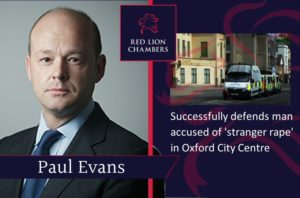 Paul Evans successfully defends man accused of 'stranger rape' in Oxford City Centre