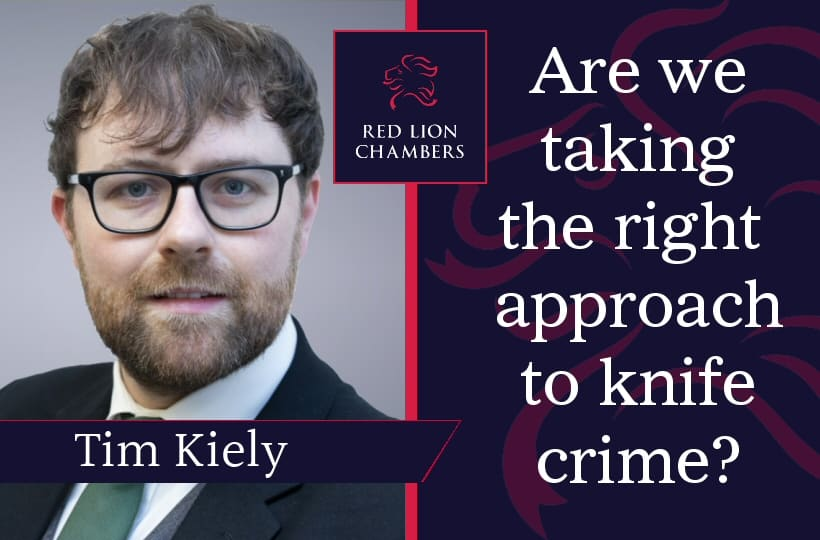 Timothy Kiely, Criminal Barrister, reveals the working reality of the UK approach to knife crime