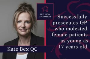 Kate Bex QC successfully prosecutes GP who molested female patients as young as 17 years old