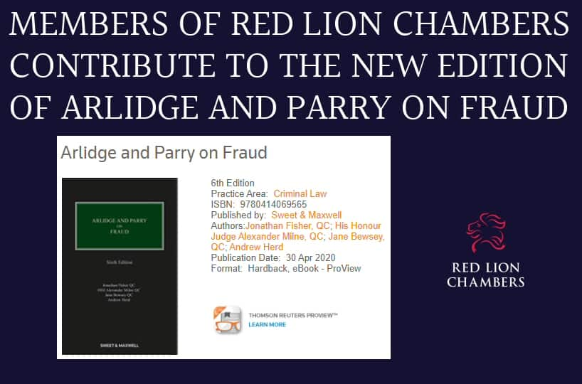 Members of Red Lion Chambers contribute to the new edition of Arlidge and Parry on fraud