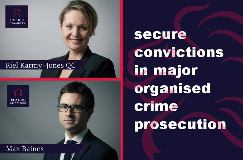 Riel Karmy-Jones QC and Max Baines secure convictions in major organised crime prosecution