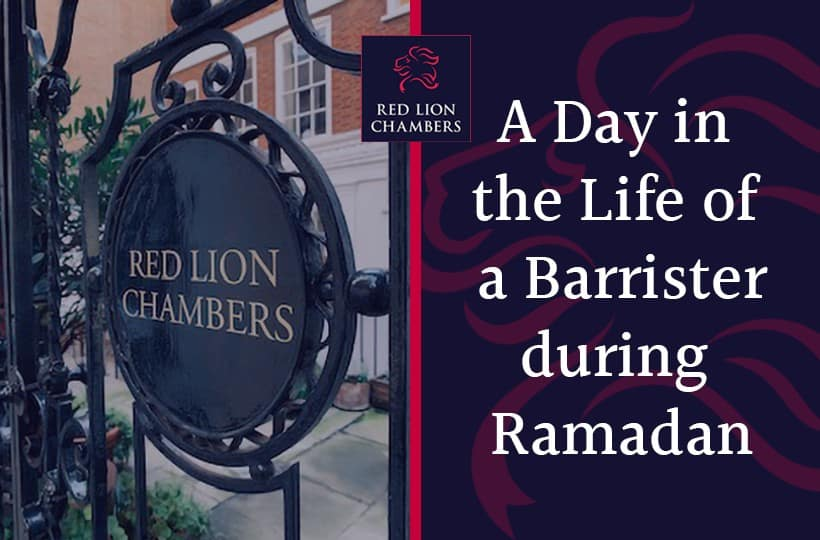 A Day in the Life of a Barrister during Ramadan